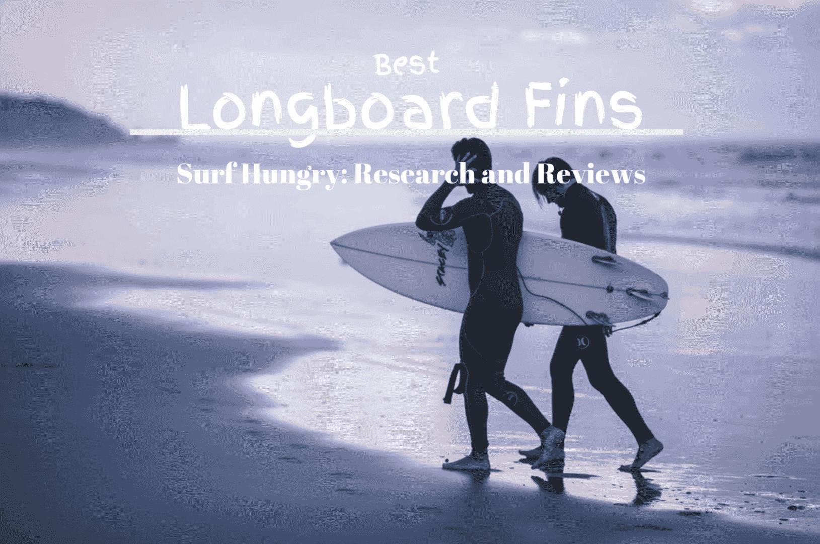 best longboard fins