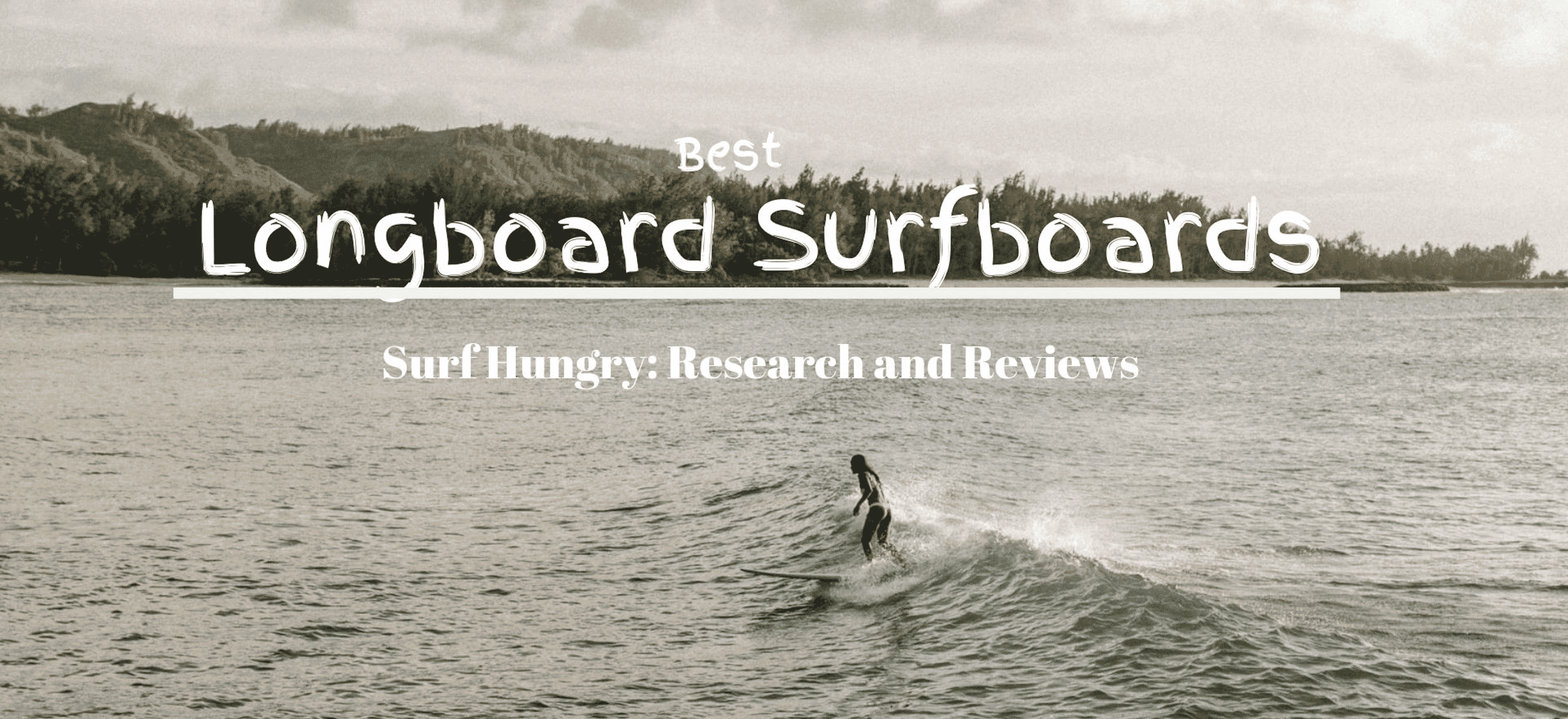 best longboard surfboards