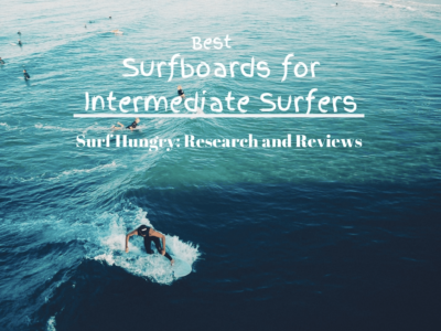 Top 10 Best Surfboards for Intermediate Surfers | 2020 Reviews