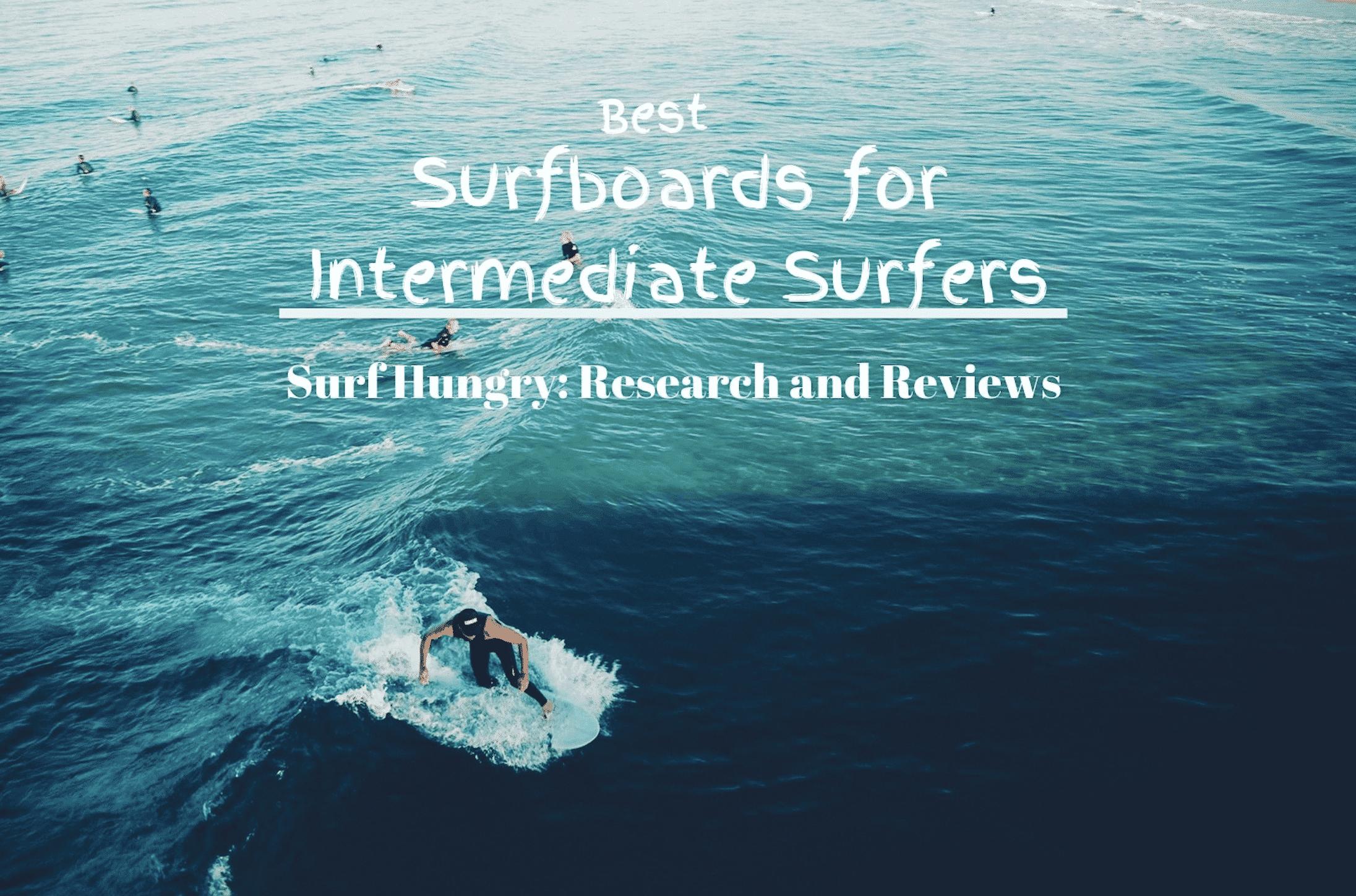 best surfboards for intermediate surfers
