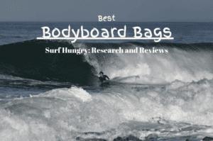 best bodyboard bags