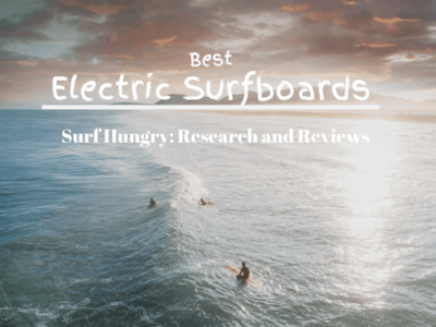 Top 9 Best Electric Surfboards | 2020 Reviews (Awake, Liftfoil)