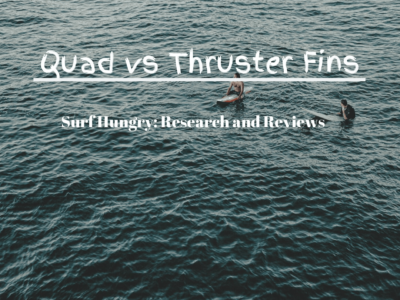 Quad vs Thruster Fins: The Ultimate Face Off