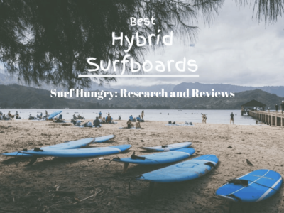 Top 6 Best Hybrid Surfboards | 2020 Reviews (South Bay Board)