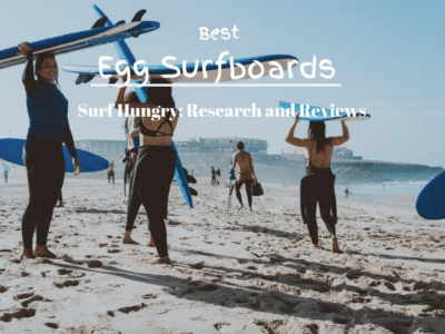 Top 6 Best Egg Surfboards | 2020 Reviews (Wave Bandit, BIC)