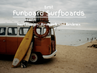 Top 7 Best Funboard Surfboards | 2020 Reviews (South Bay)