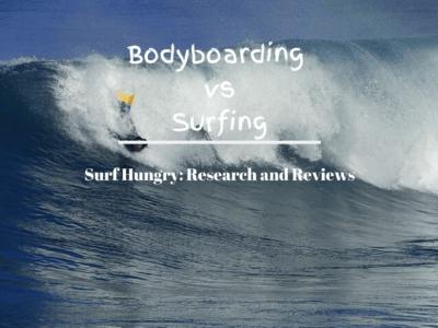 Bodyboarding vs Surfing: The Ultimate Rivalry [2020]  + Guide