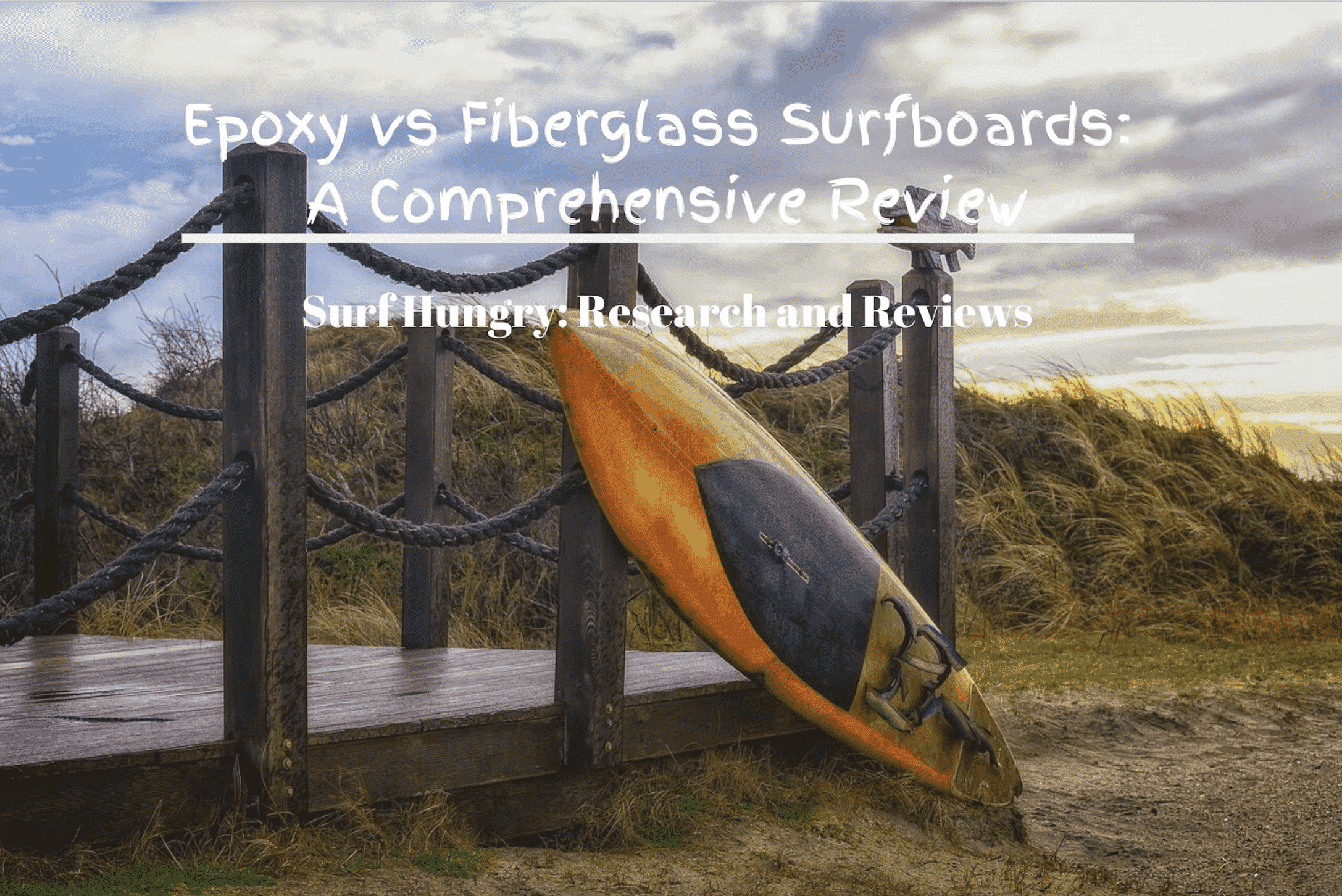 epoxy vs fiberglass surfboards