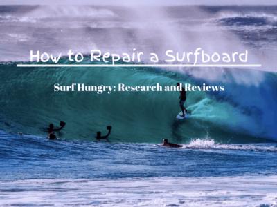 How to Repair a Surfboard in 8 Easy Steps: [2020] Update