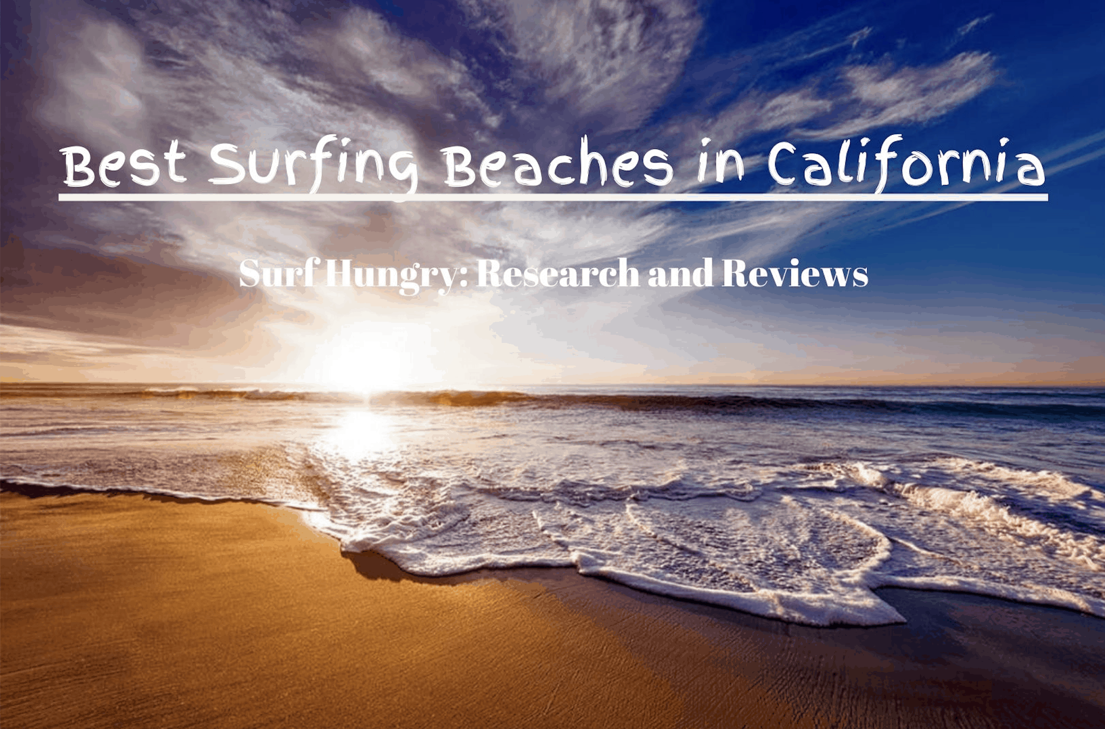 best surfing beaches in california
