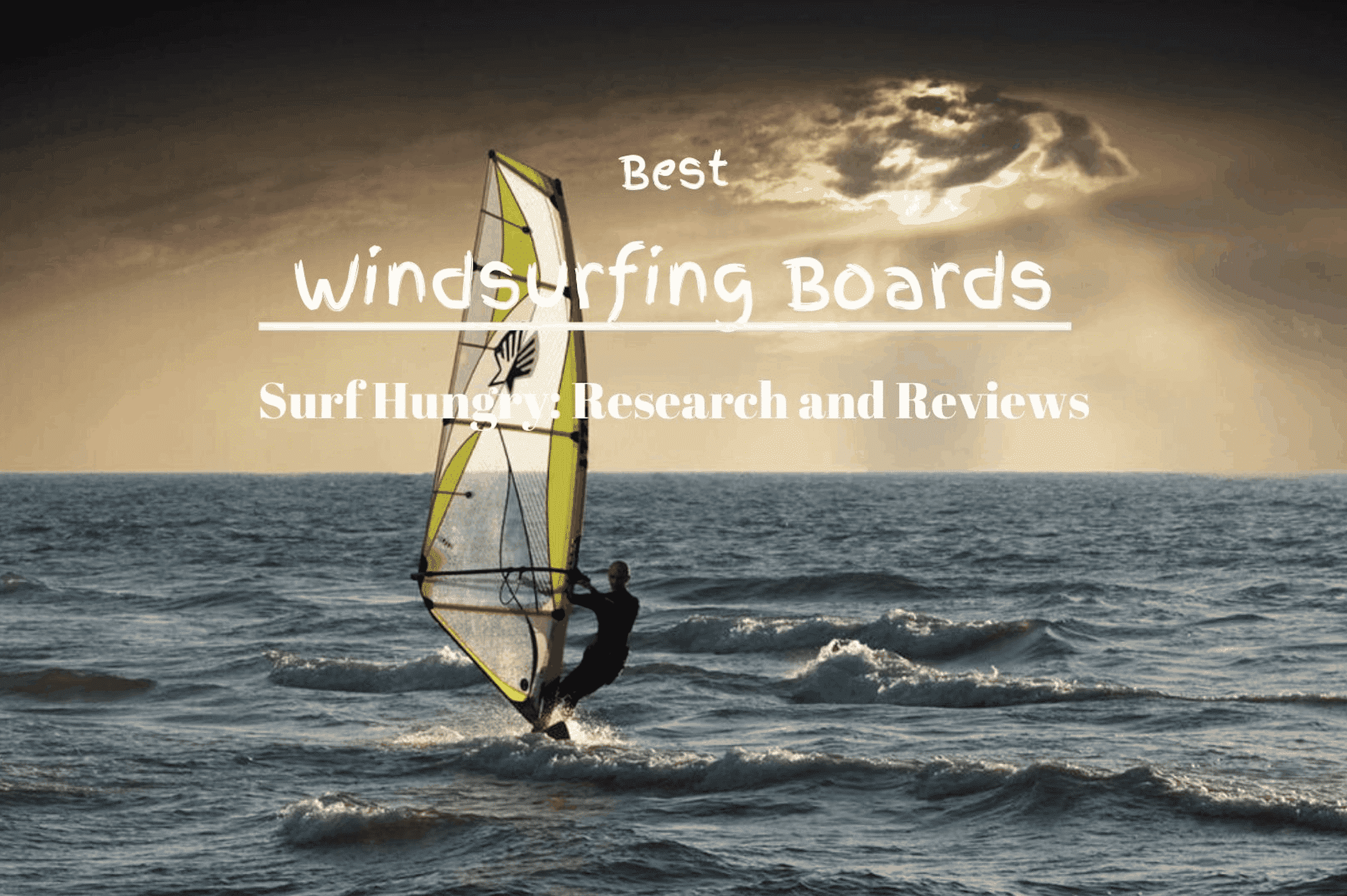 best windsurfing boards