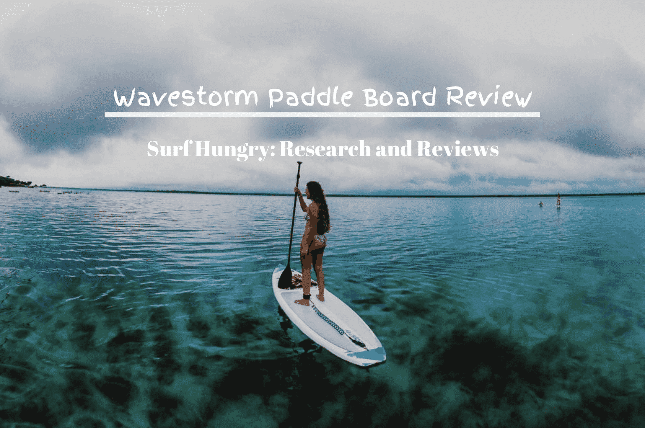 wavestorm paddle board reviews