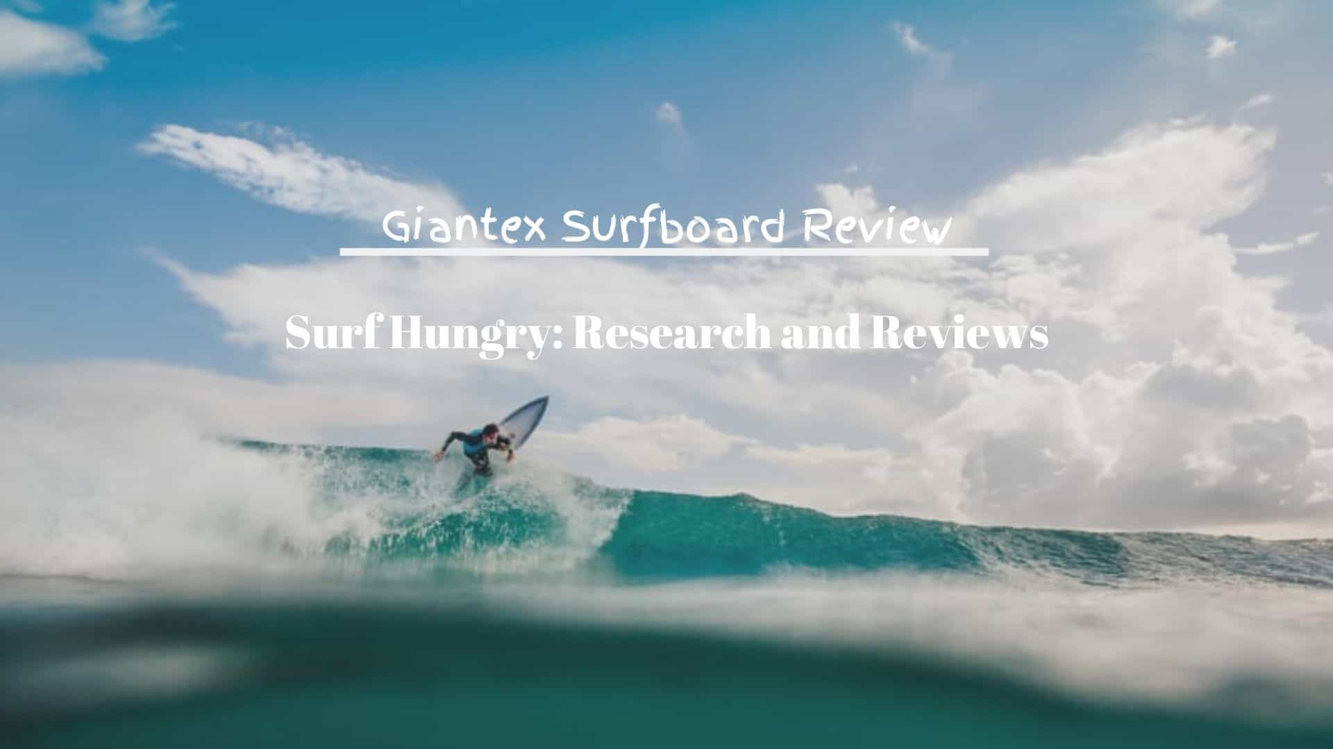 giantex surfboard review