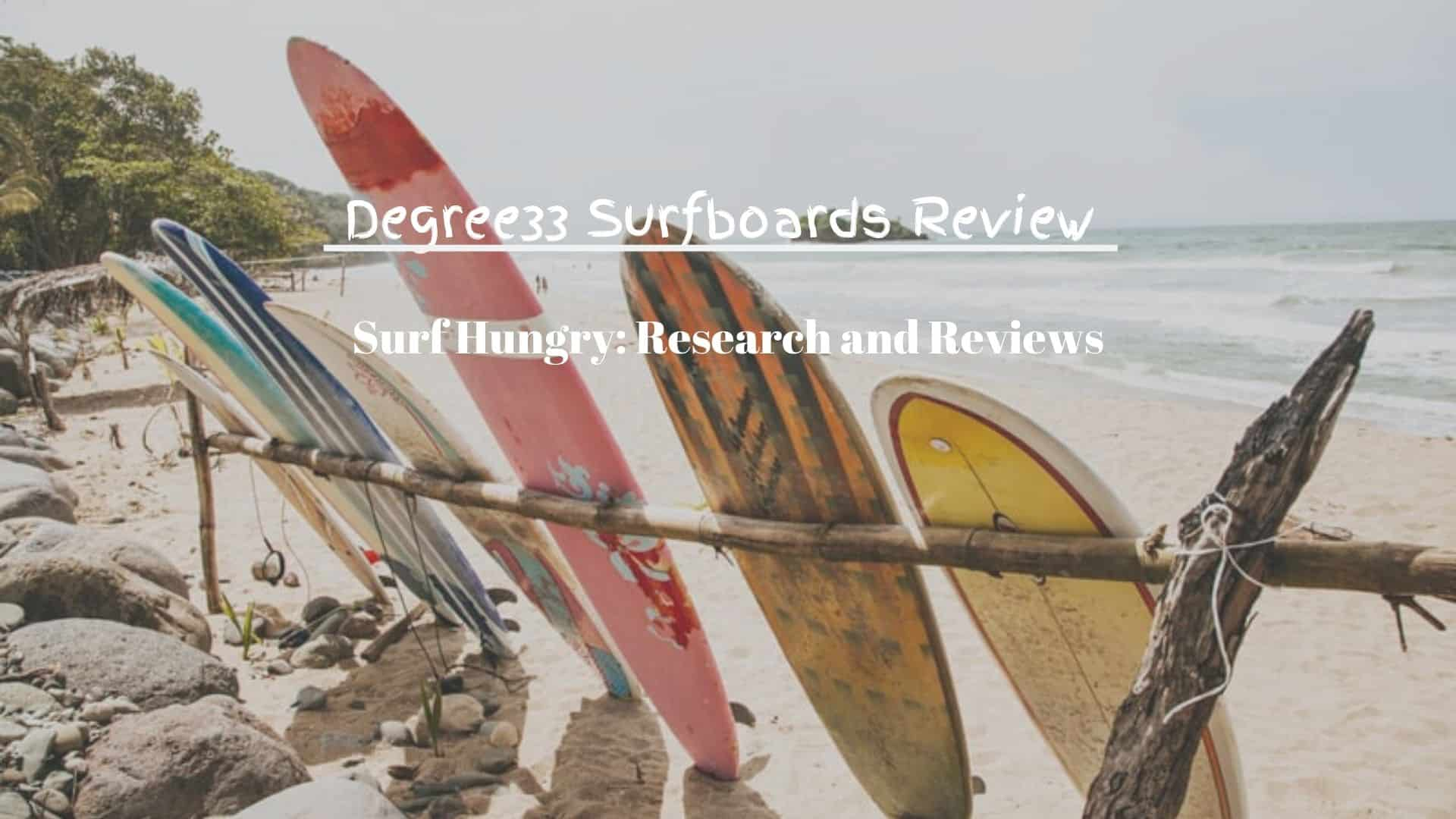 degree33 surfboards review