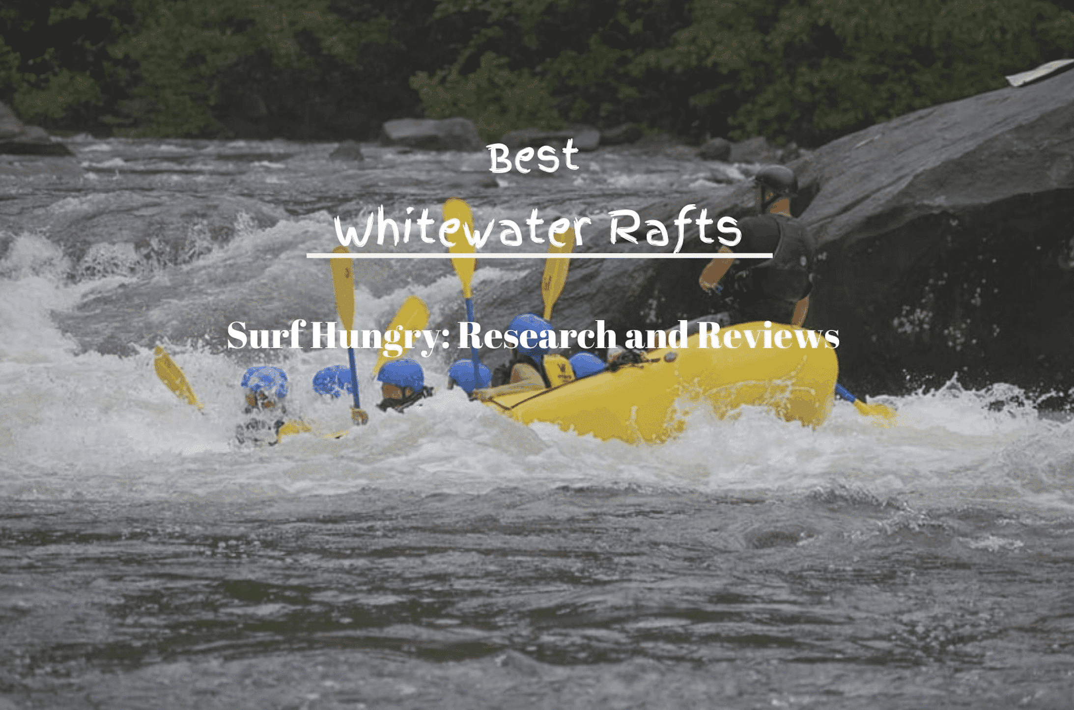 best whitewater rafts