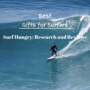 Top 10 Best Gifts for Surfers | 2020 Reviews (Robes, Wetsuits)