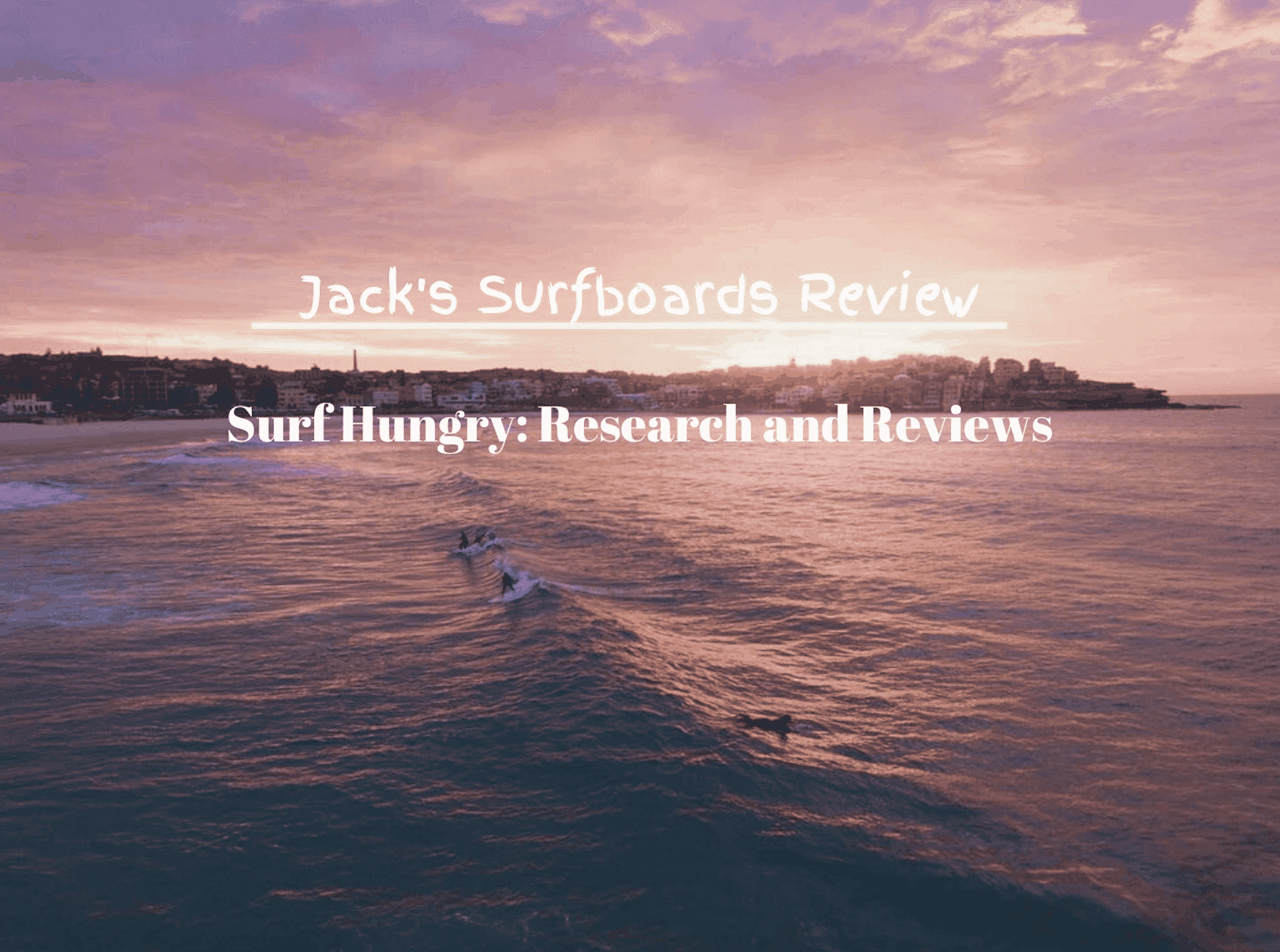 jack's surfboards review