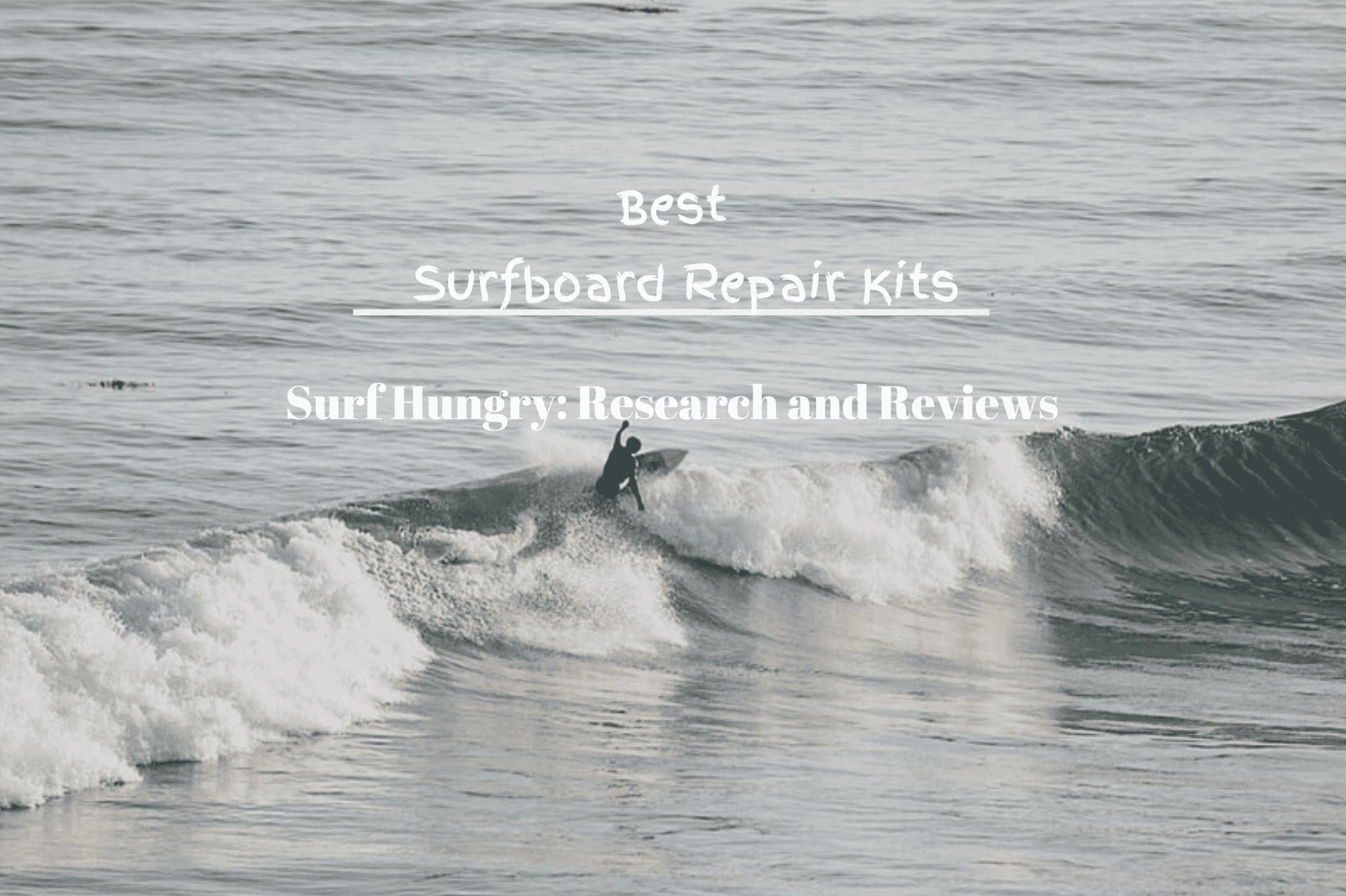 best surfboard repair kits