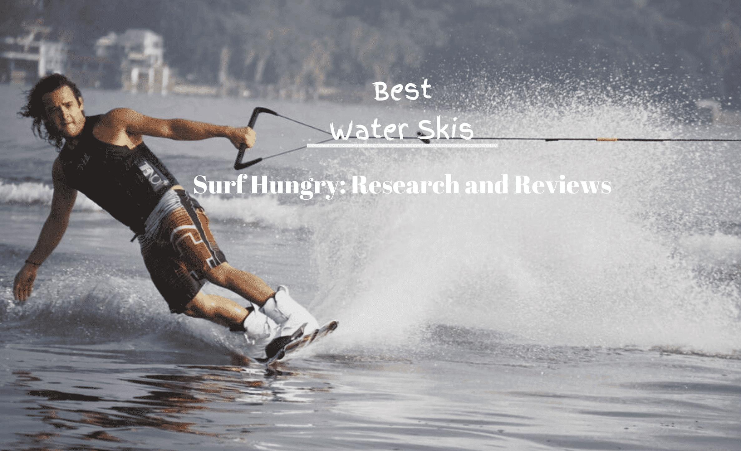 best water skis