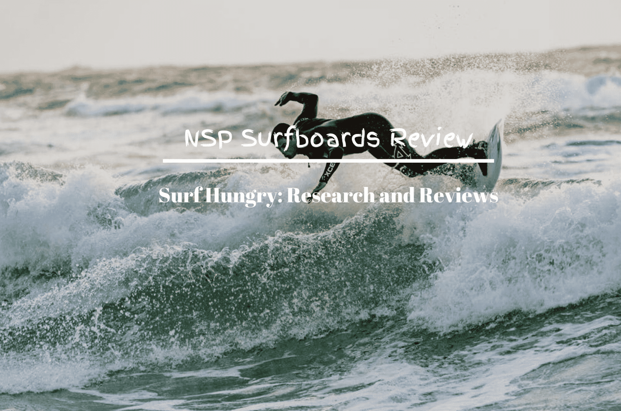 NSP Surfboards Review