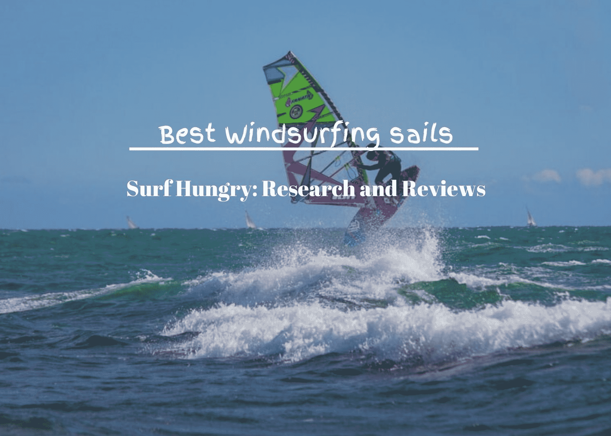 best windsurfing sails
