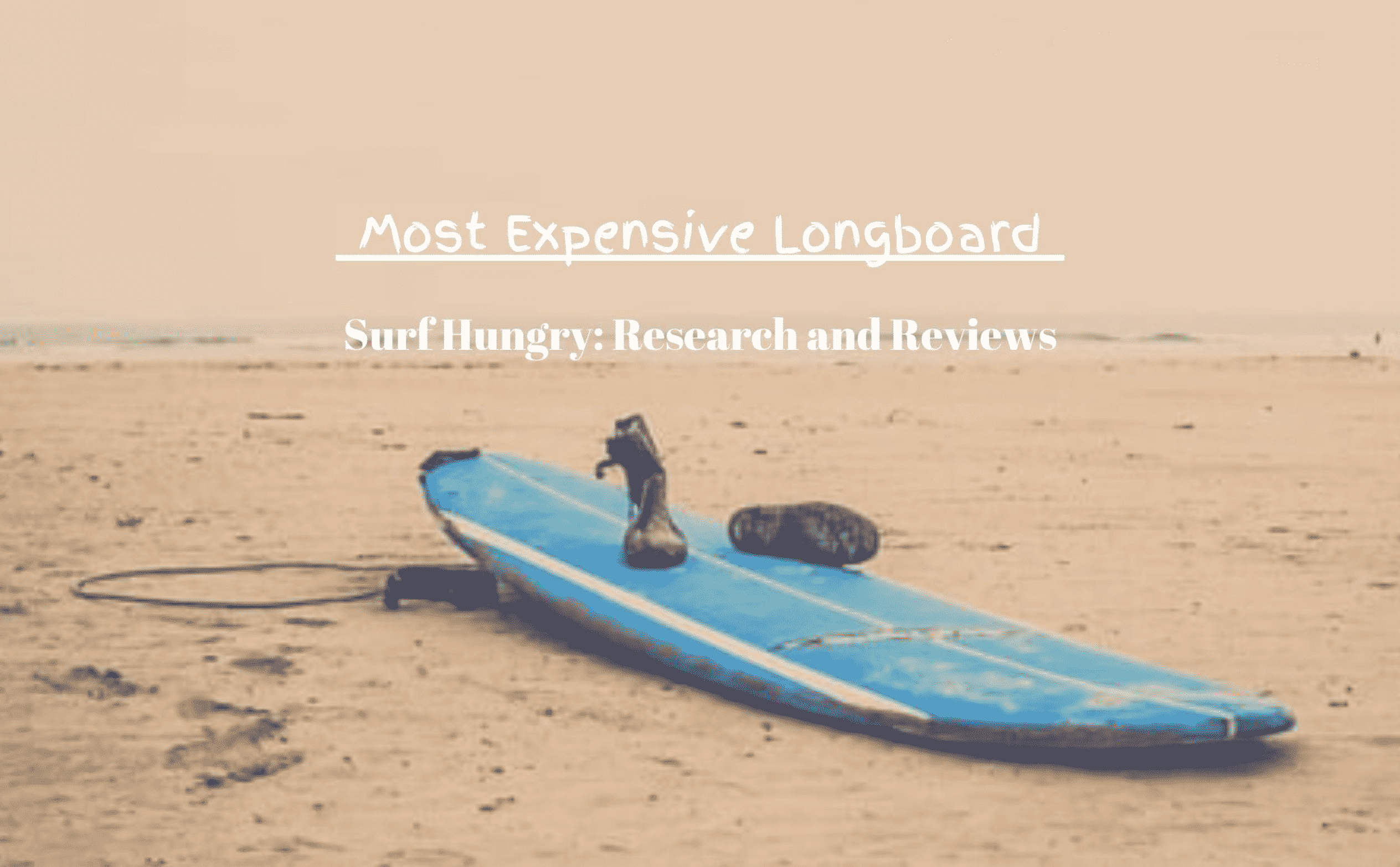 most expensive longboard