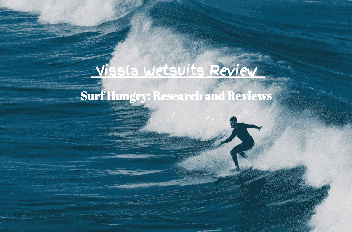 vissla wetsuits review