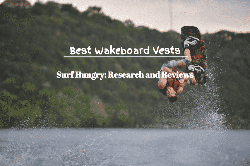 best wakeboard vests
