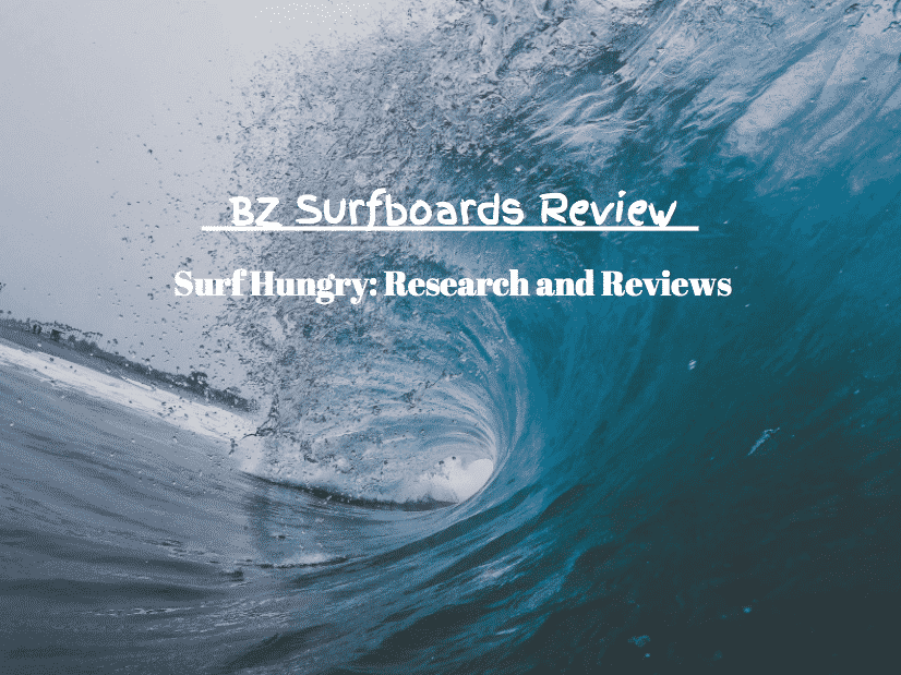 bz surfboards review