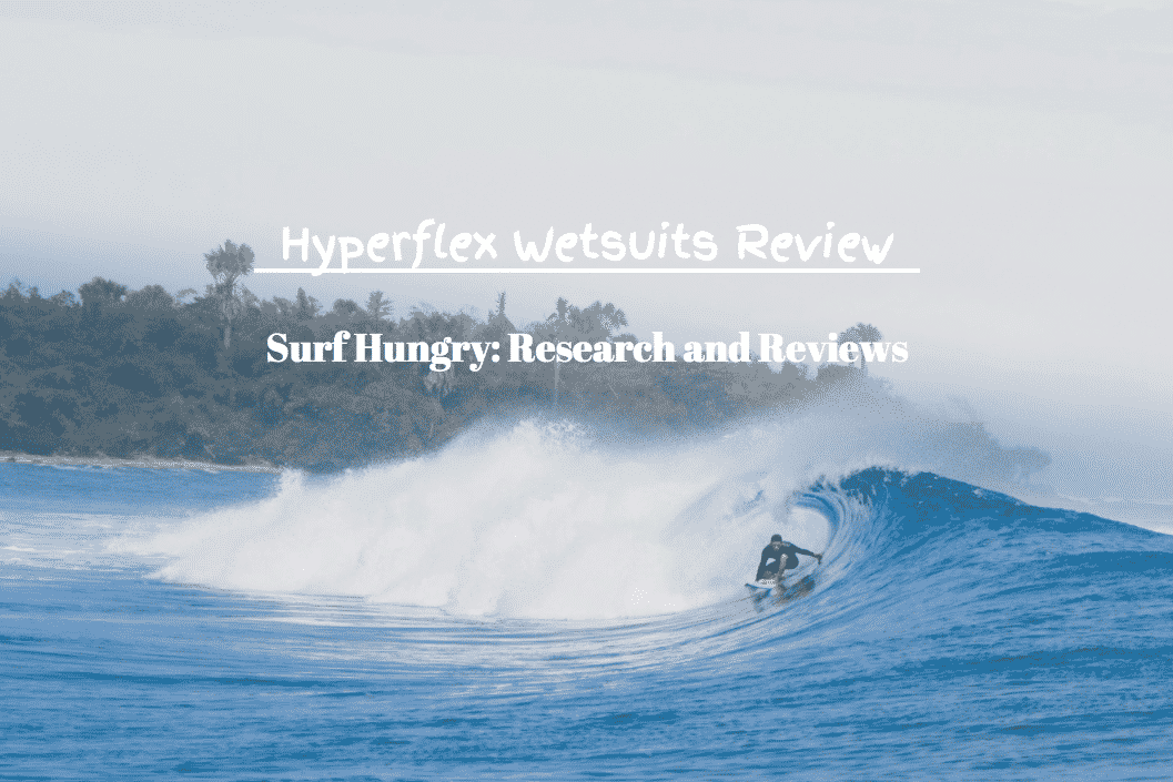 hyperflex wetsuits review