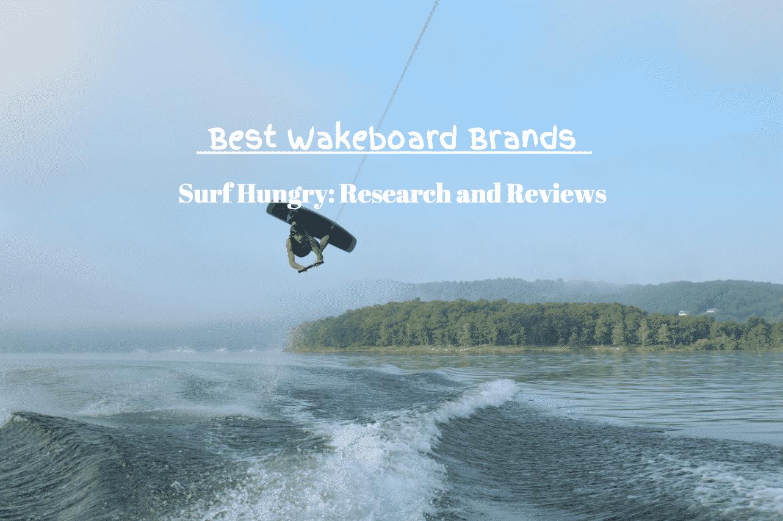 best wakeboard brands