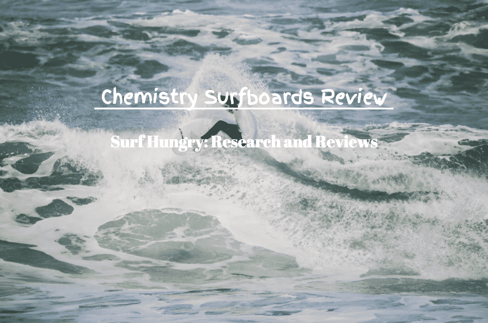 chemistry surfboards review