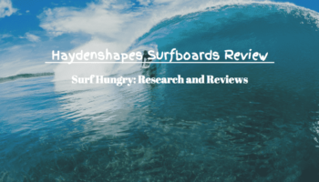 Haydenshapes Surfboards Review   Epic Boards or Rip Off?
