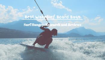 7 Best Wakesurf Board Bags   2020 Reviews (Hyperlite)