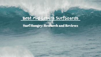 Top 9 Best Mid-Length Surfboards   2020 Review (Chilli)