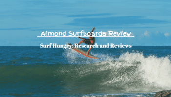 Almond Surfboards Review   Epic Boards or Rip Off? [2020]