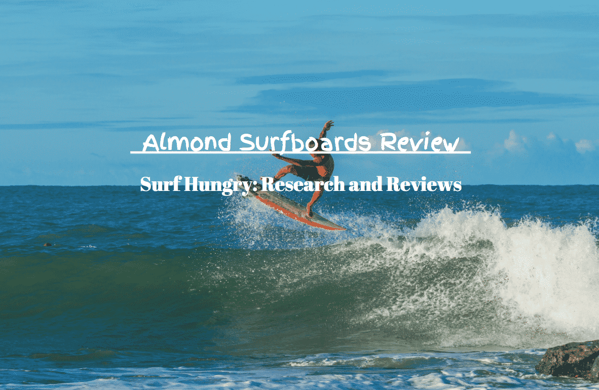 almond surfboards review