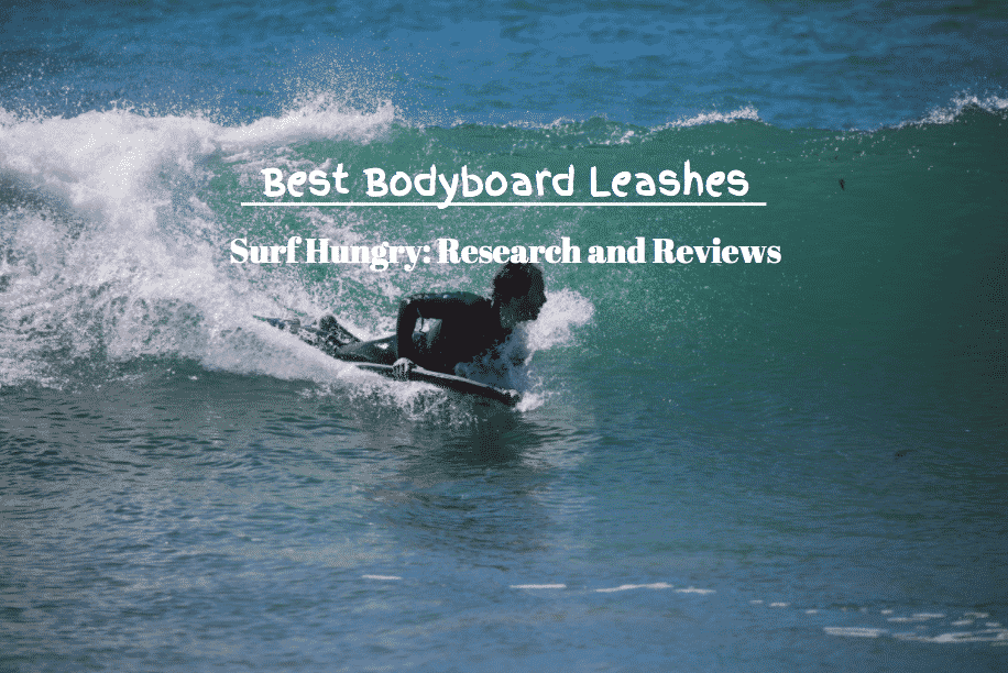 best bodyboard leash