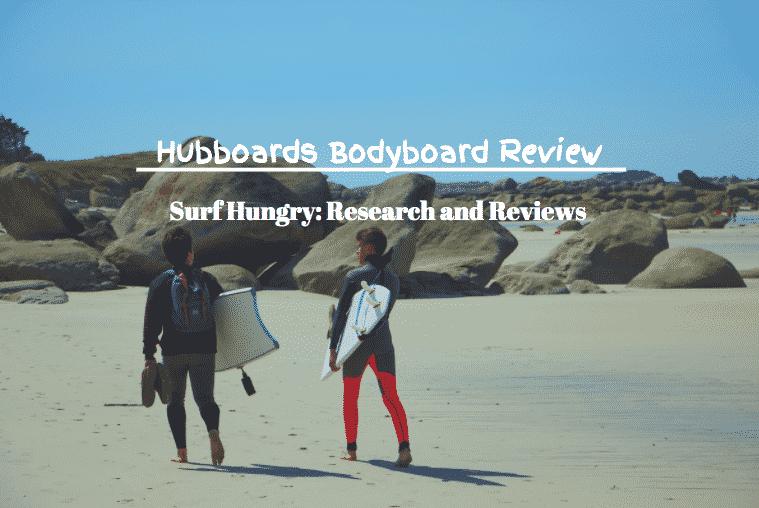 hubboards bodyboards review