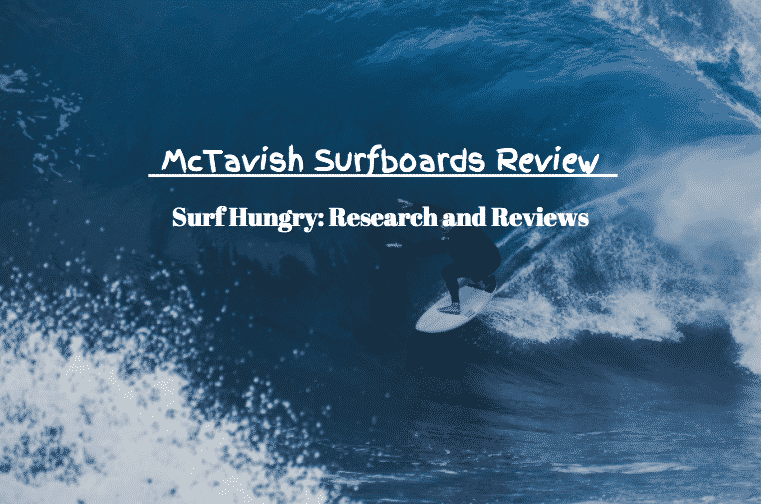 mctavish surfboards review
