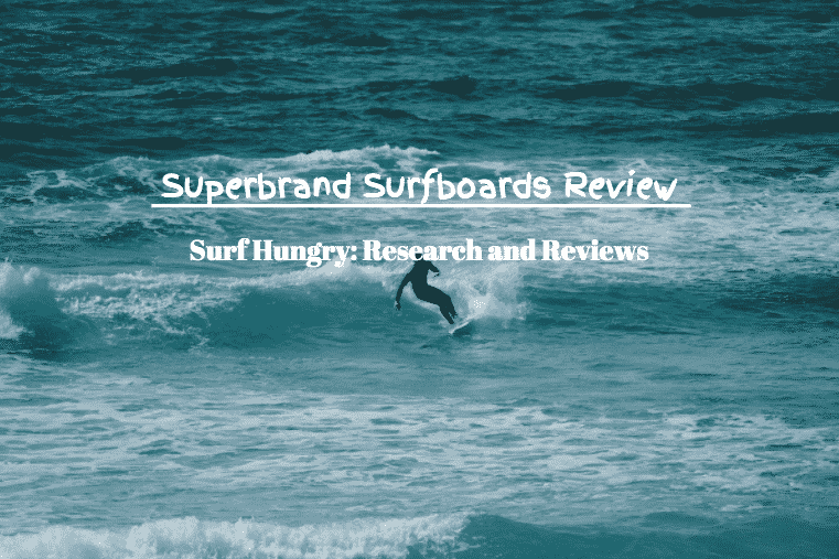 superbrand surfboards review