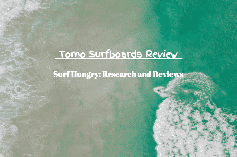 tomo surfboards review