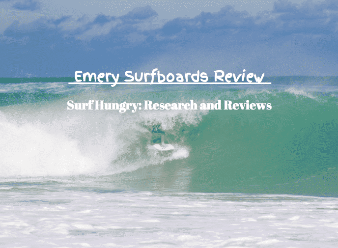 emery surfboards review