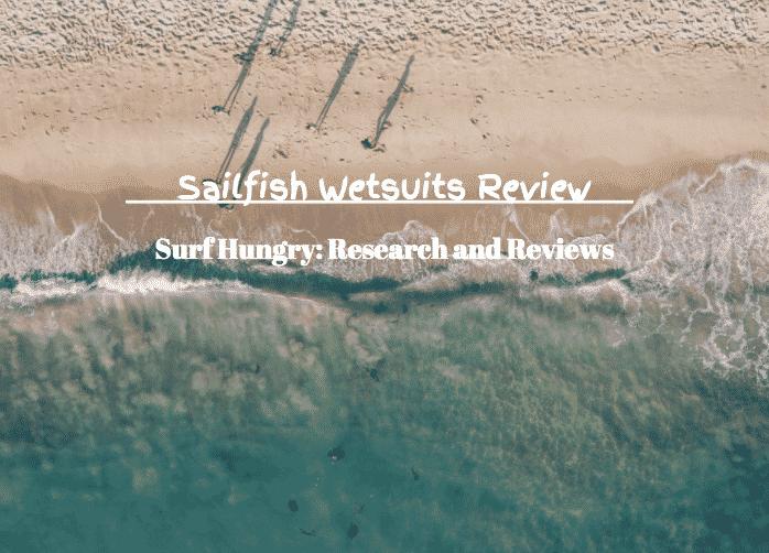 sailfish wetsuits review