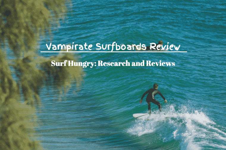 vampirate surfboards review