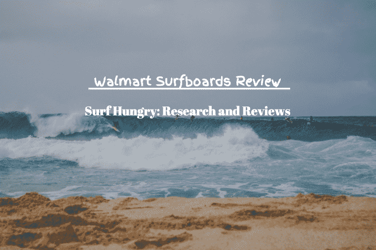 walmart surfboards review