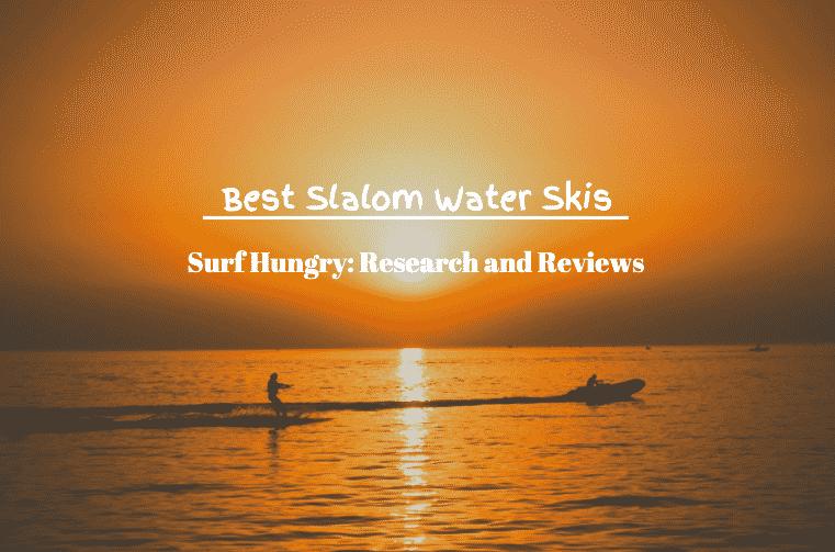 best slalom water skis