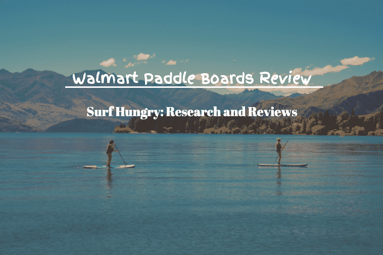 walmart paddle boards review