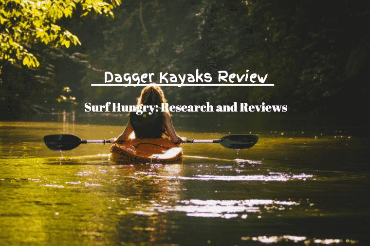 dagger kayaks review