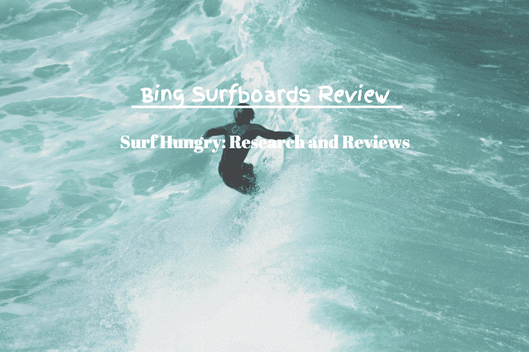 bing surfboards revew